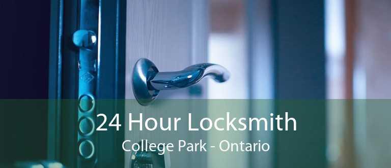 24 Hour Locksmith College Park - Ontario