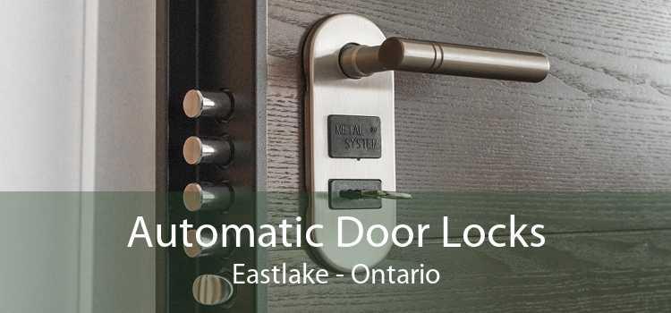 Automatic Door Locks Eastlake - Ontario