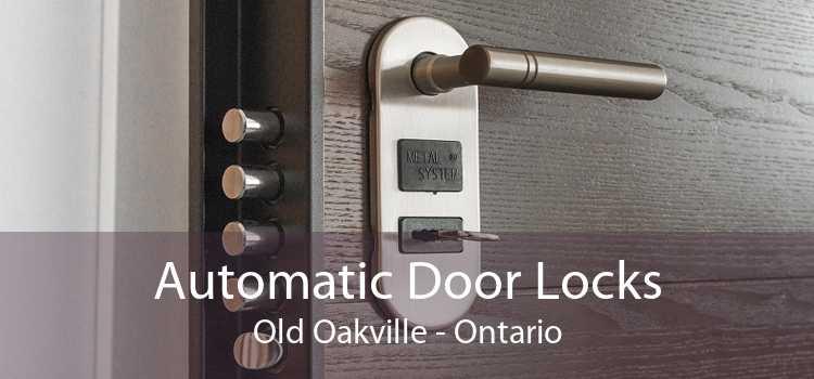 Automatic Door Locks Old Oakville - Ontario