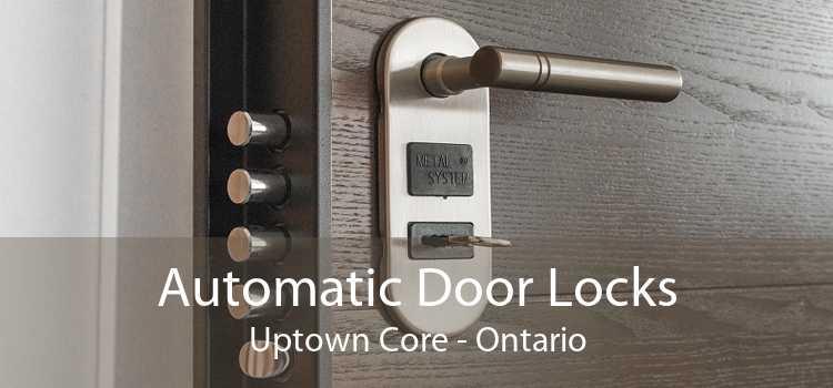 Automatic Door Locks Uptown Core - Ontario