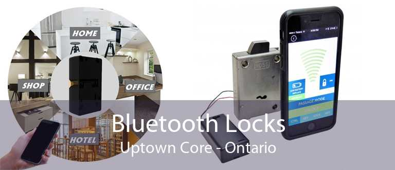 Bluetooth Locks Uptown Core - Ontario