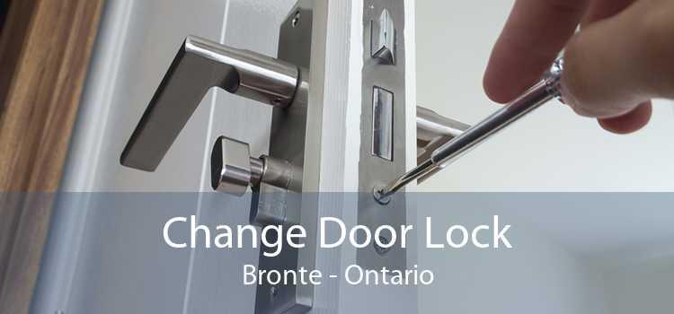 Change Door Lock Bronte - Ontario