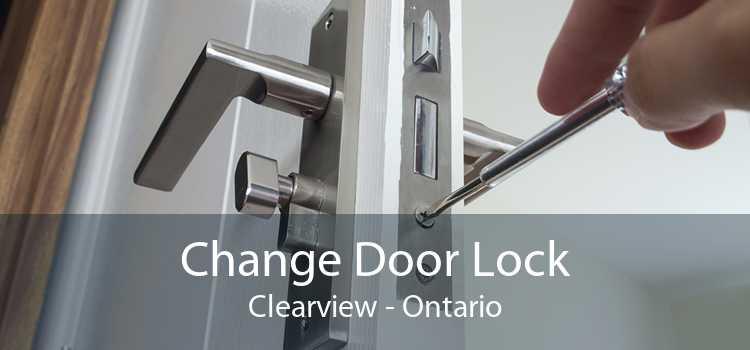 Change Door Lock Clearview - Ontario