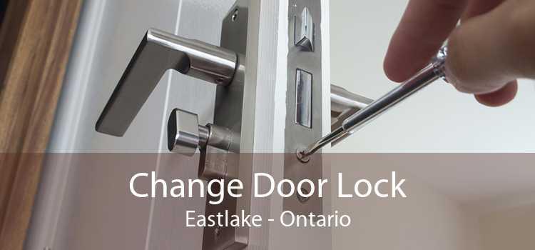 Change Door Lock Eastlake - Ontario