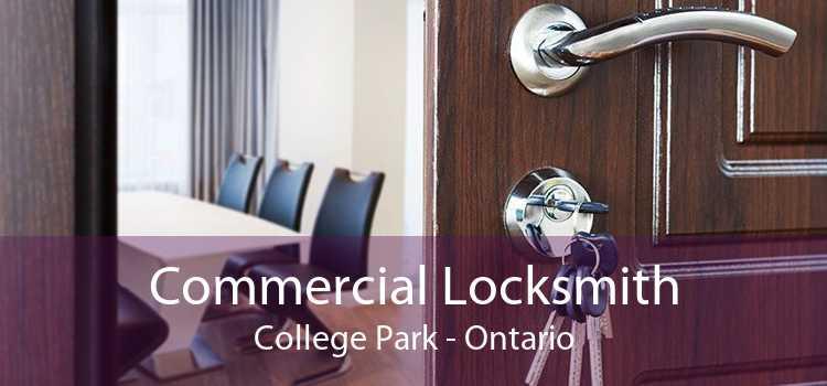 Commercial Locksmith College Park - Ontario