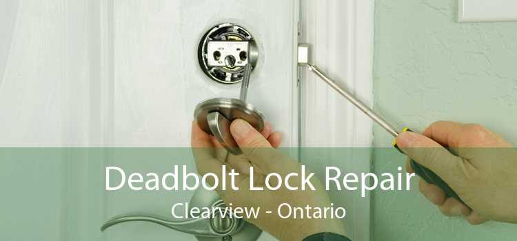 Deadbolt Lock Repair Clearview - Ontario
