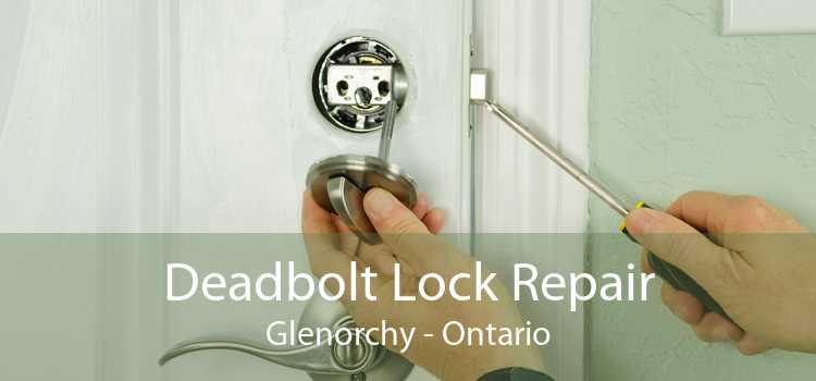 Deadbolt Lock Repair Glenorchy - Ontario