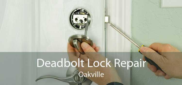 Deadbolt Lock Repair Oakville