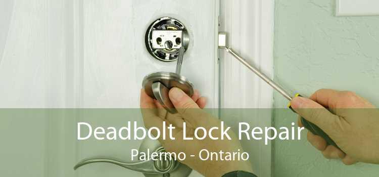 Deadbolt Lock Repair Palermo - Ontario
