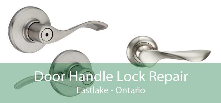 Door Handle Lock Repair Eastlake - Ontario