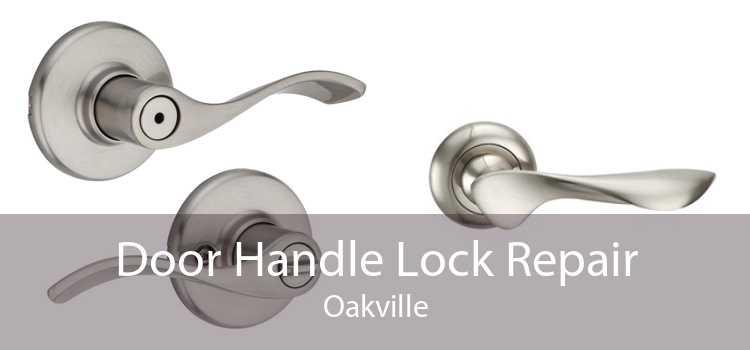 Door Handle Lock Repair Oakville