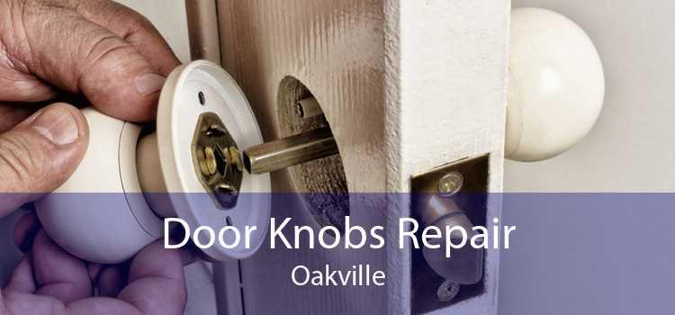 Door Knobs Repair Oakville