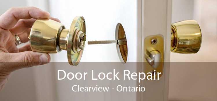 Door Lock Repair Clearview - Ontario