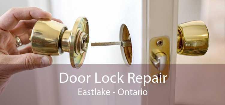 Door Lock Repair Eastlake - Ontario