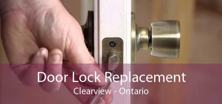 Door Lock Replacement Clearview - Ontario