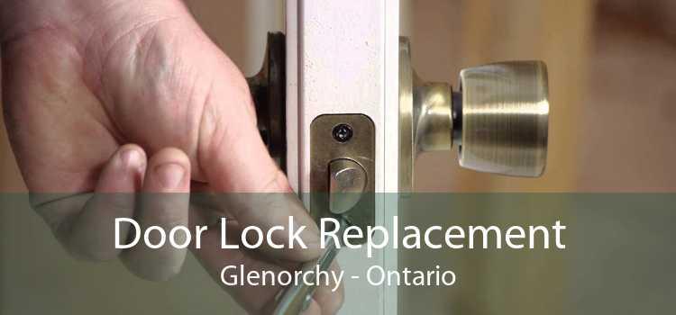 Door Lock Replacement Glenorchy - Ontario