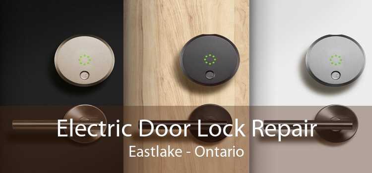 Electric Door Lock Repair Eastlake - Ontario