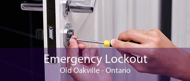 Emergency Lockout Old Oakville - Ontario