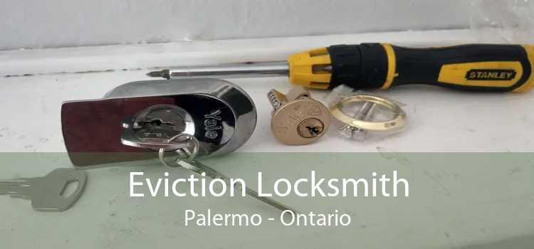 Eviction Locksmith Palermo - Ontario