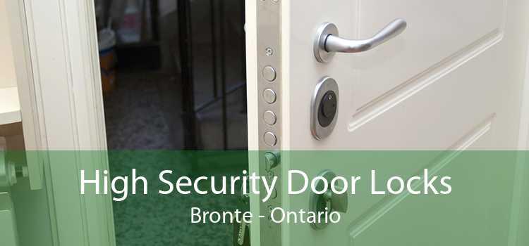High Security Door Locks Bronte - Ontario
