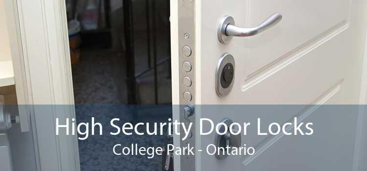 High Security Door Locks College Park - Ontario