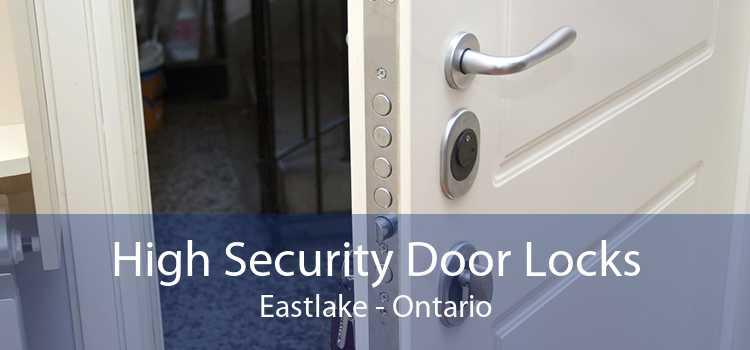 High Security Door Locks Eastlake - Ontario