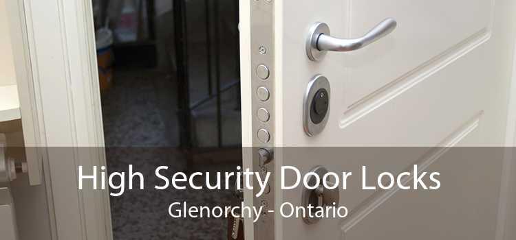 High Security Door Locks Glenorchy - Ontario