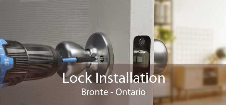 Lock Installation Bronte - Ontario
