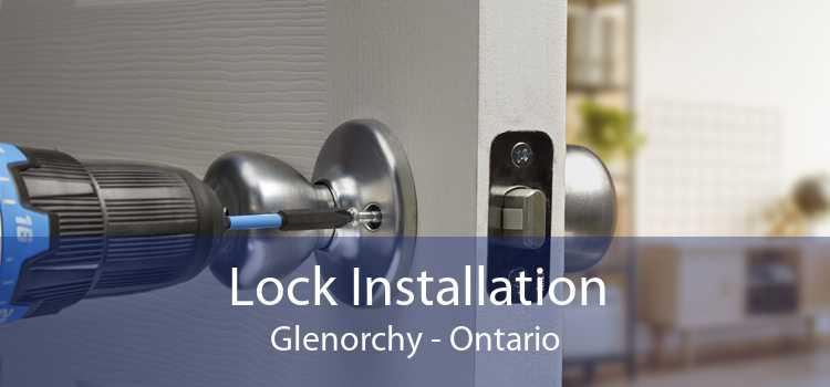 Lock Installation Glenorchy - Ontario