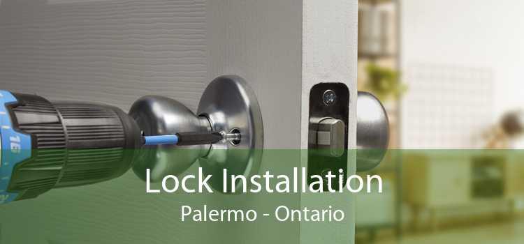 Lock Installation Palermo - Ontario