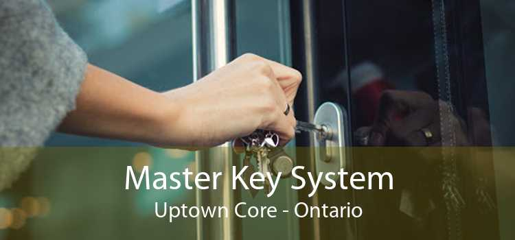 Master Key System Uptown Core - Ontario