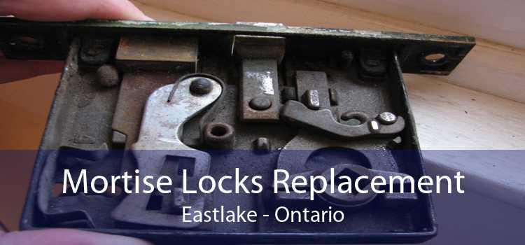 Mortise Locks Replacement Eastlake - Ontario