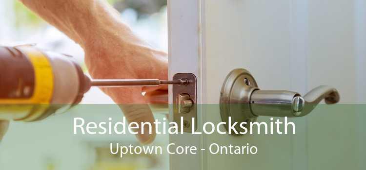 Residential Locksmith Uptown Core - Ontario