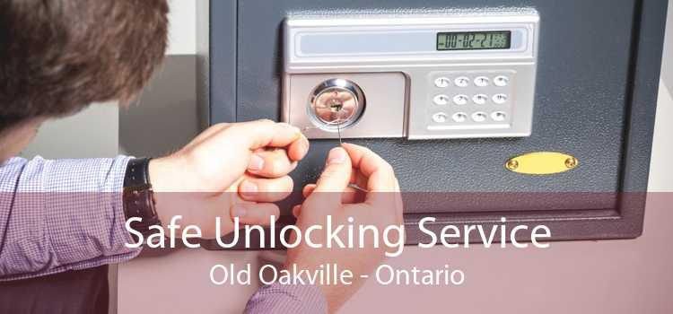 Safe Unlocking Service Old Oakville - Ontario