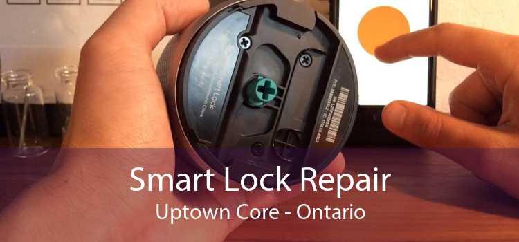 Smart Lock Repair Uptown Core - Ontario